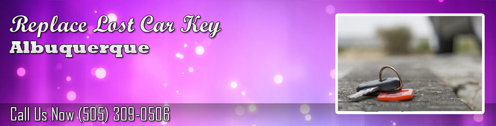 Replace Lost Car Key Albuquerque